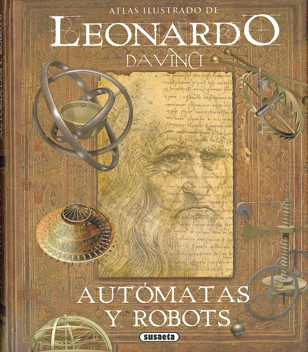 leonardo da vinci, automatas y robots-mario taddei-massimiliano lisa-9788467763614