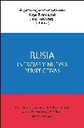 Rusia. Inercias Y Nuevas Perspectivas. por Angel Rodriguez Garcia-brazales