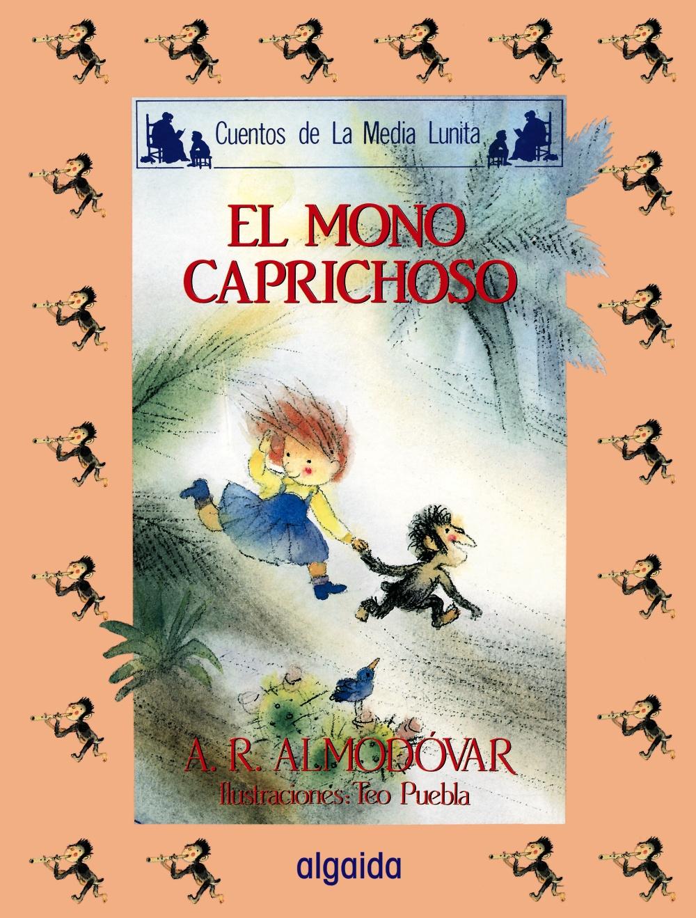 el mono caprichoso (7ª ed.)-antonio rodriguez almodovar-9788476470114