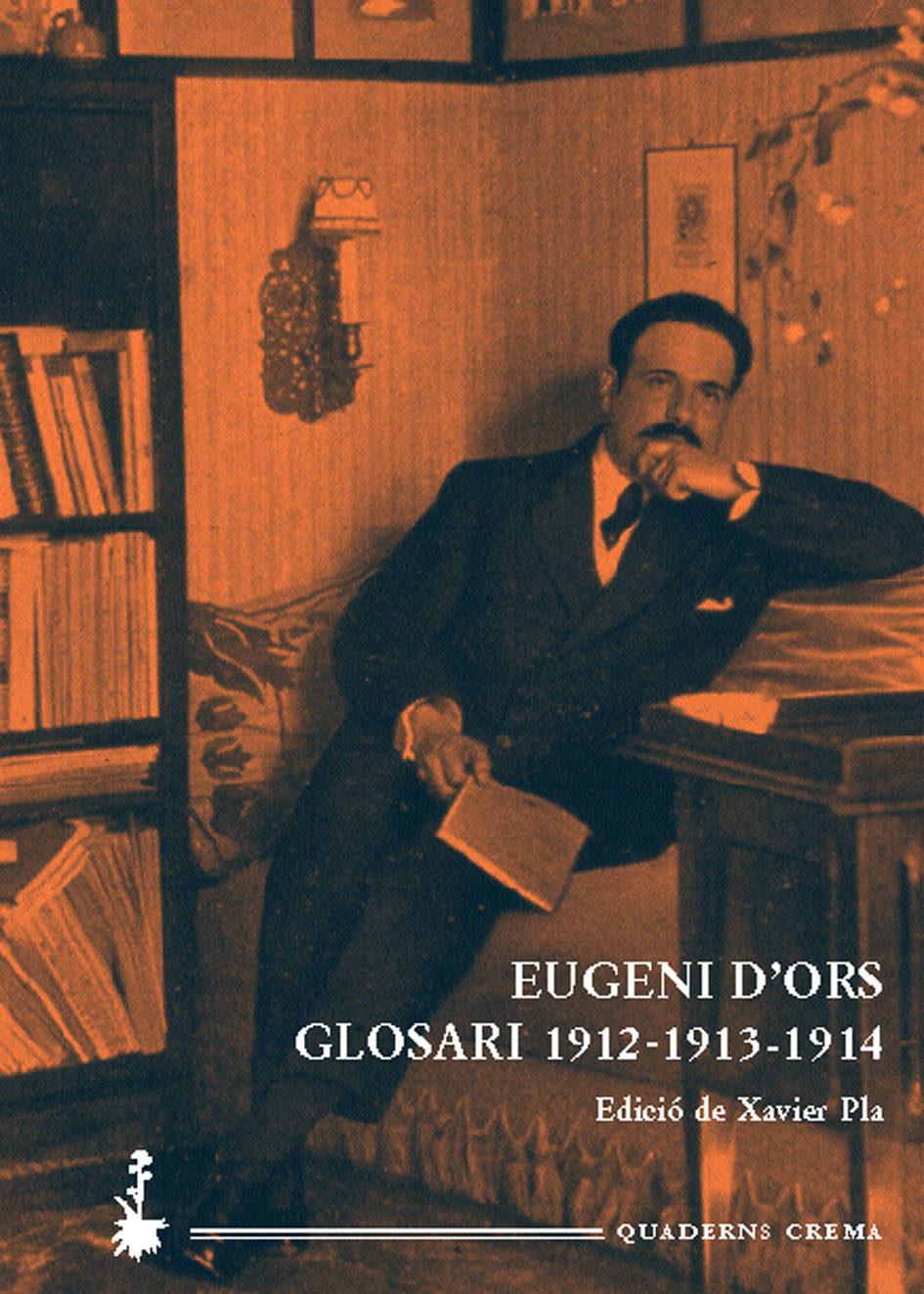 Glosari (1913 - 1914) por Eugeni D Ors