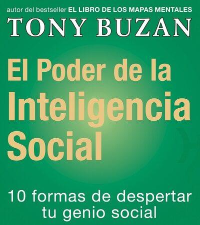 el poder de la inteligencia social: 10 formas de despertar tu gen io social-tony buzan-9788479535414
