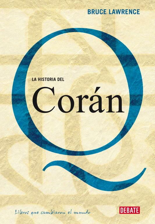 La Historia De El Coran por Bruce B. Lawrence epub