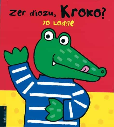 Zer Diozu, Kroko? por Jo Lodge