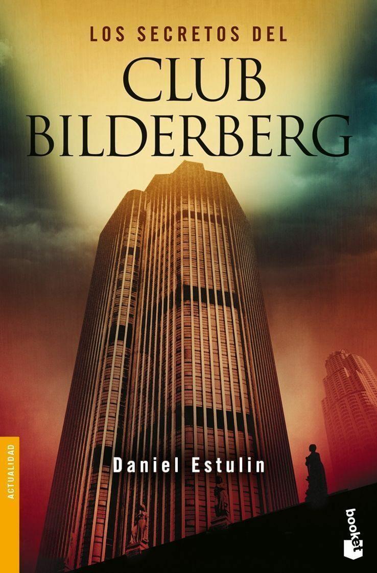 Los Secretos Del Club Bilderberg por Daniel Estulin epub