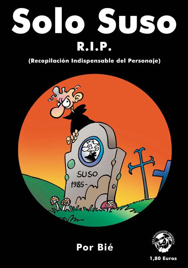 Solo Suso Rip (recopilacion Indispensable Del Personaje) por Bie
