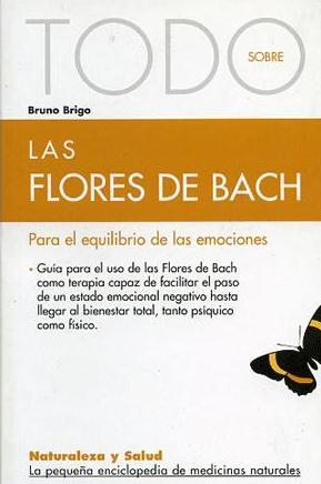 Todo Sobre Las Flores De Bach Para El Equilibrio De Las Emociones