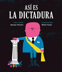 asi es la dictadura-9788494362514