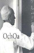 Ochoa Y La Ciencia En España por Vv.aa. epub