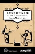 Lexico Tecnico De Filosofia Medieval por Silvia Magnavacca