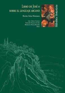 Libro De Jose O Sobre El Lenguaje Arcano por Benito Arias Montano epub