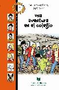 Una Aventura En El Colegio por Isabel Alçada;                                                                                    Ana Maria Magallanes epub
