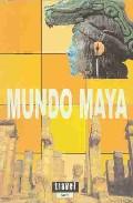 Mundo Maya por M Jose Aguilar epub