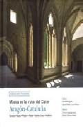 Musica En Las Rutas Del Cister Aragon-cataluña (incluye Cd) por Vv.aa.
