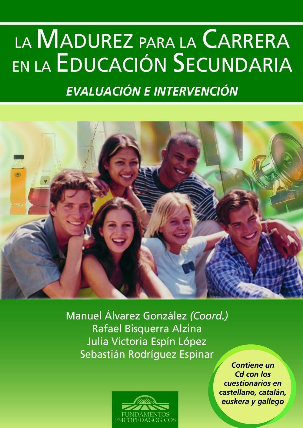 La Madurez Para La Carrera En La Educacion Secundaria. Evaluacion E Intervencion ( Contiene Cd ) por Manuel Alvarez Gonzalez epub