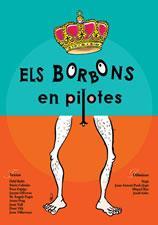 Els Borbons En Pilotes (4ª Ed.) por Vv.aa. epub