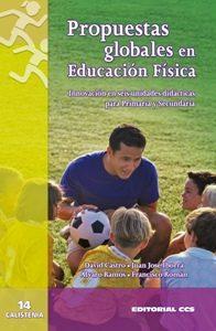 Propuestas Globales En Educacion Fisica por David Castro epub