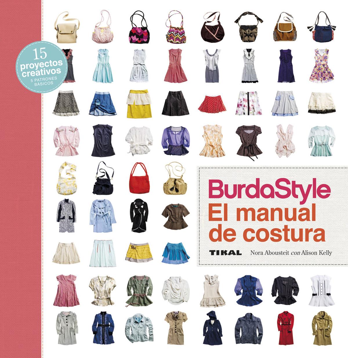 BURDASTYLE: EL MANUAL DE COSTURA   NORA ABOUSTEIT   Comprar libro ...