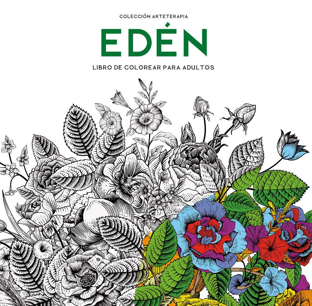 EDEN (ARTETERAPIA): COLOREAR PARA ADULTOS | VV.AA. | Comprar libro ...