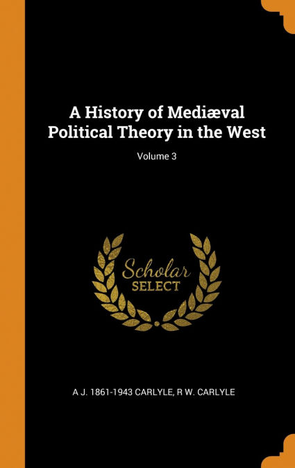 A History Of Mediæval Political Theory In The West; Volume 3 Gratis Para Bajar A Kindle