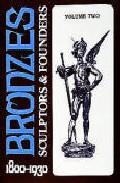 Bronzes: Sculptors And Founders, 1800-1930 (volumen 3) por Harold Berman