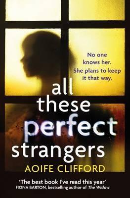 All These Prefect Strangers por Aoife Clifford epub