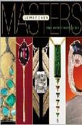 Masters: Gemstones: Major Works By Leading Jewelers por Marthe Le Van