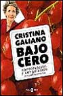 cristina galiano bajo cero-cristina galiano-9788401377624
