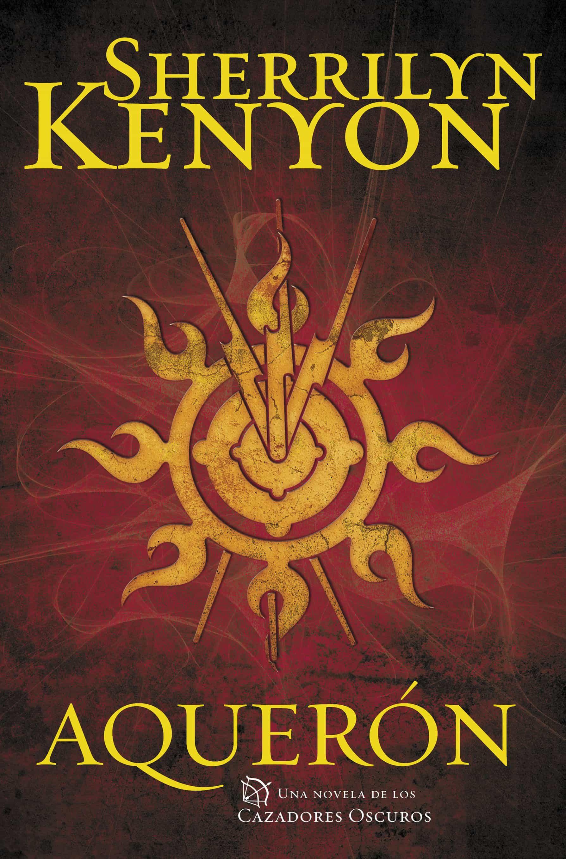 Aquerón (cazadores Oscuros 15)   por Sherrilyn Kenyon