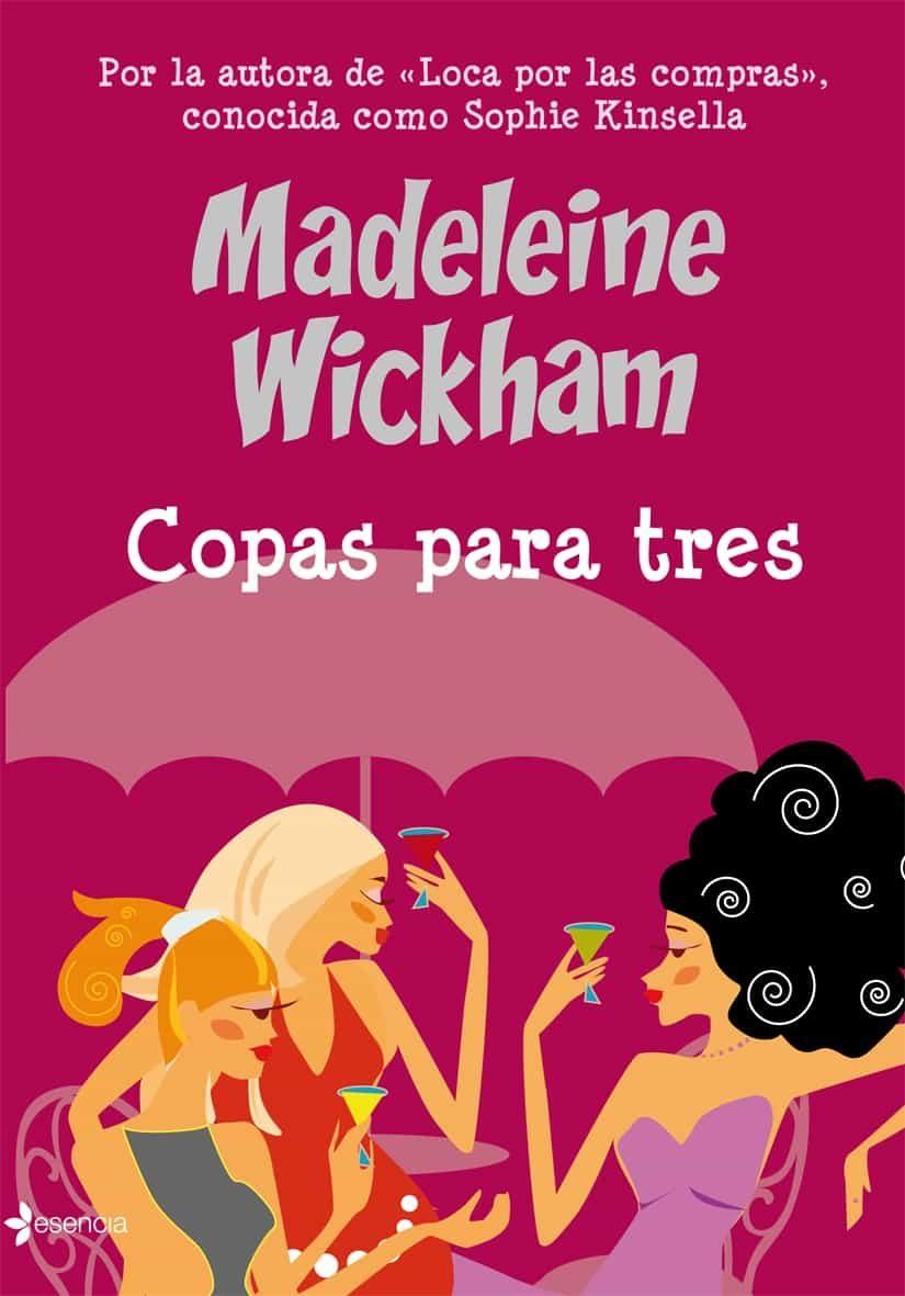 Copas Para Tres por Madeleine Wickham