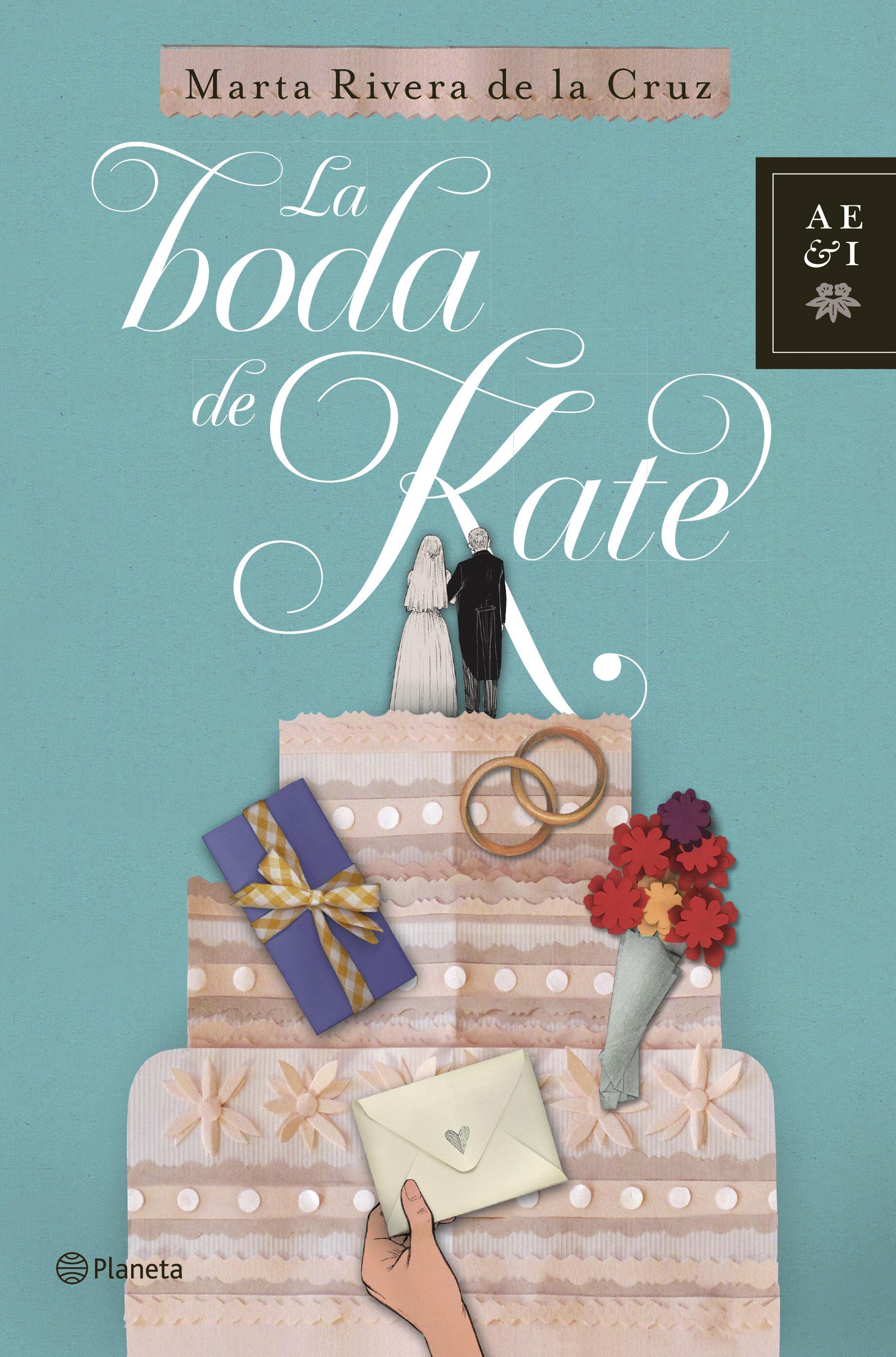 LA BODA DE KATE | MARTA RIVERA DE LA CRUZ | Comprar libro 9788408117124