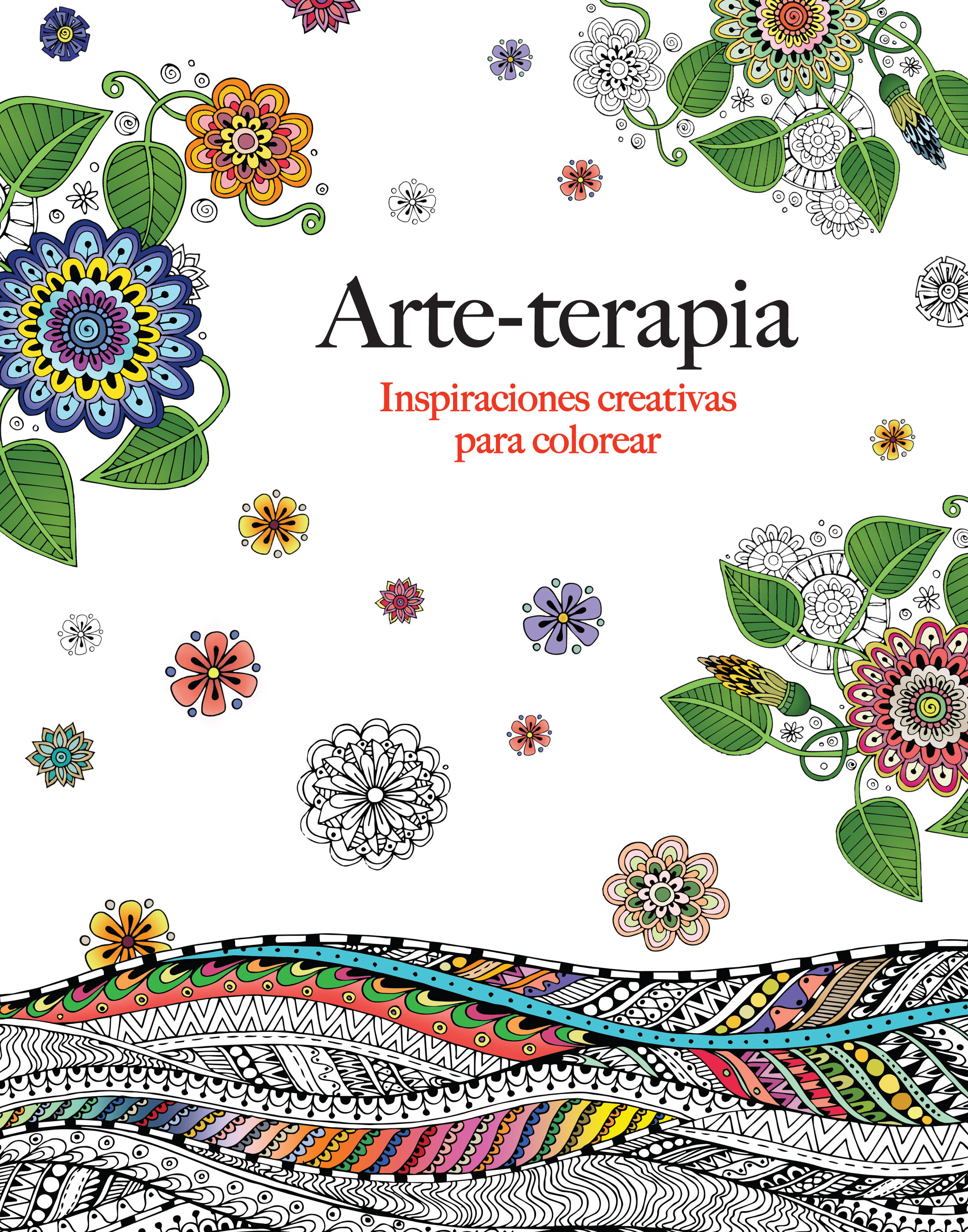 ARTE-TERAPIA: INSPIRACIONES CREATIVAS PARA COLOREAR   CHRISTINA ROSE ...
