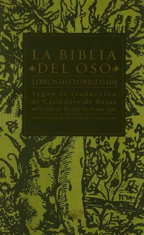 la biblia del oso: libros historicos (vol. ii)-casiodoro de la reina-9788420442624
