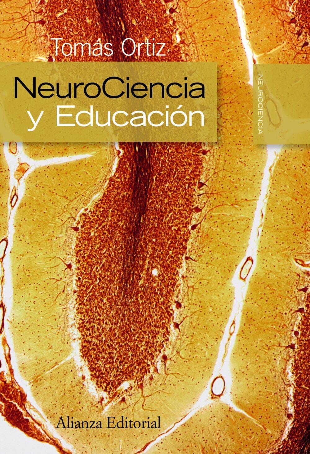 NEUROCIENCIA Y EDUCACION | TOMAS ORTIZ | Comprar libro 9788420682624