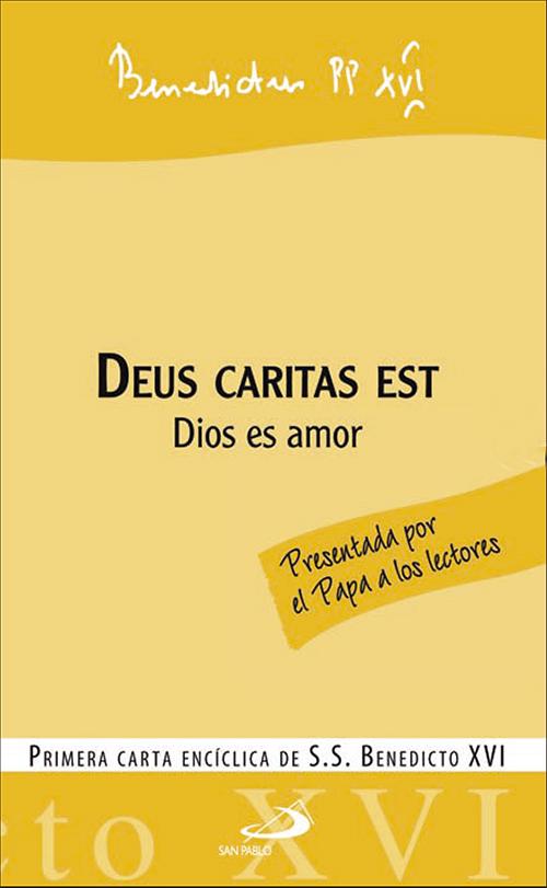 Deus Caritas Est = Dios Es Amor (primera Carta Enciclica) (2ª Ed. ) por Joseph Benedicto Xvi Ratzinger epub