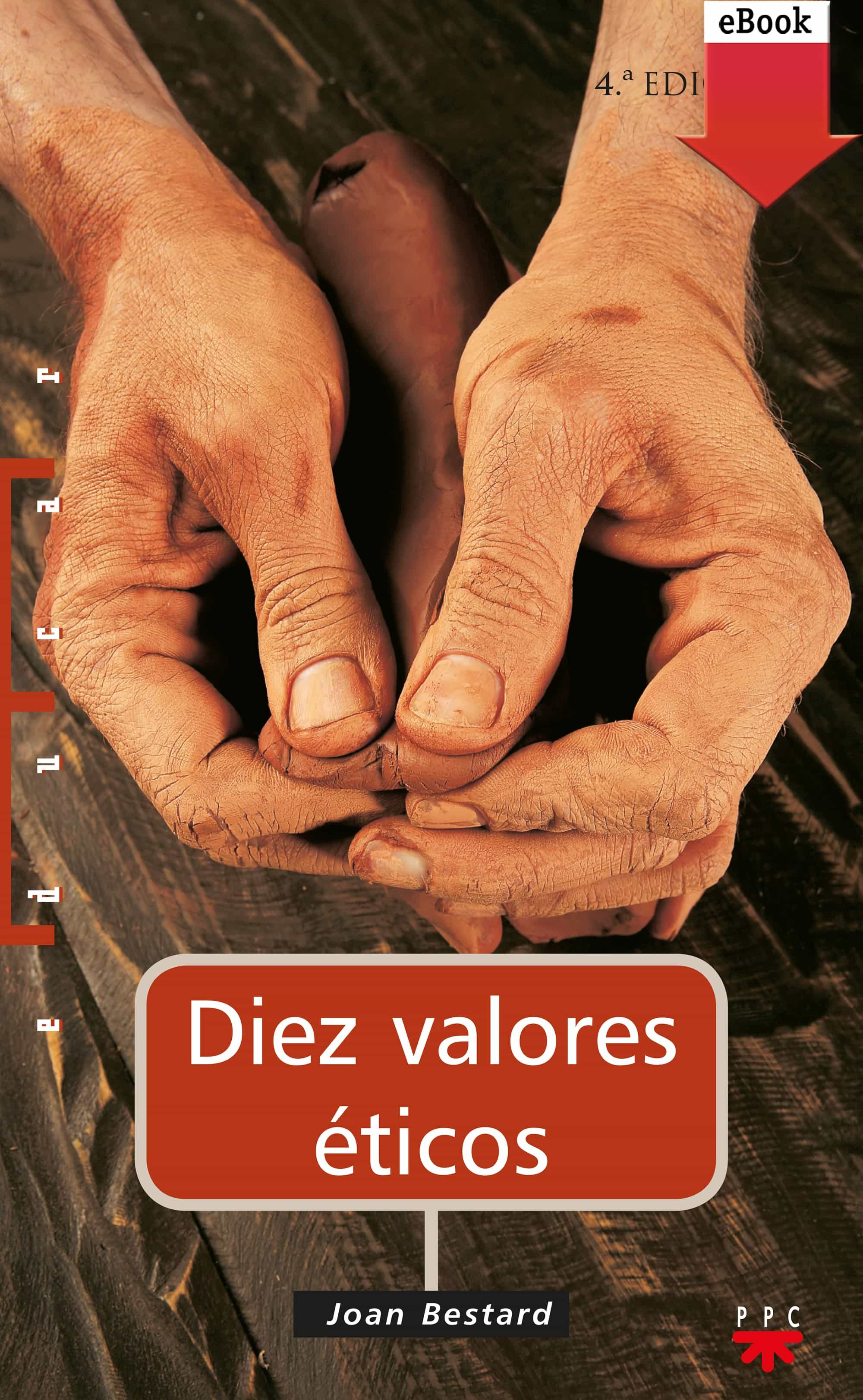 Diez Valores Éticos (ebook-epub)   por Joan Bestard epub