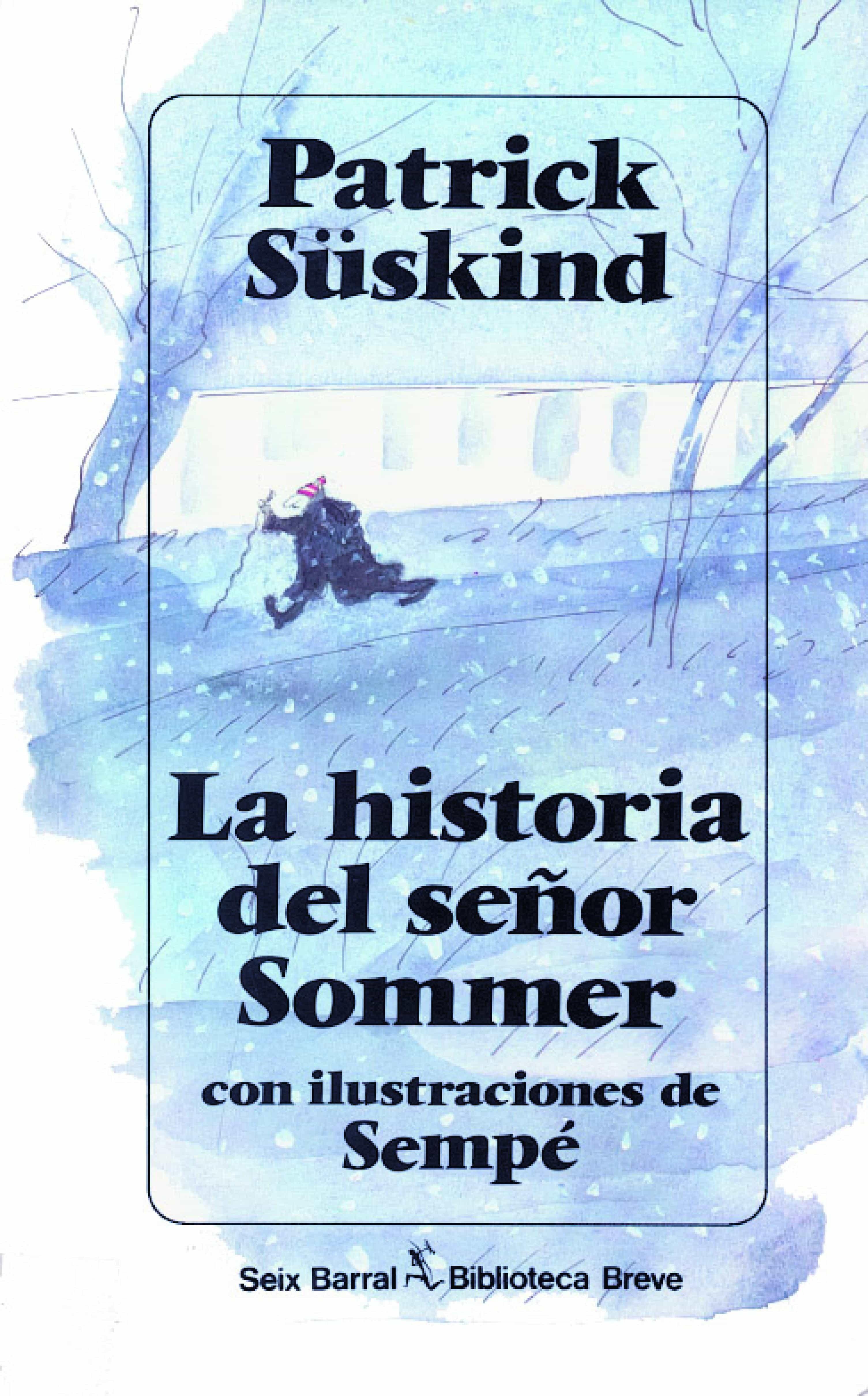 La Historia Del Señor Sommer   por Patrick Suskind