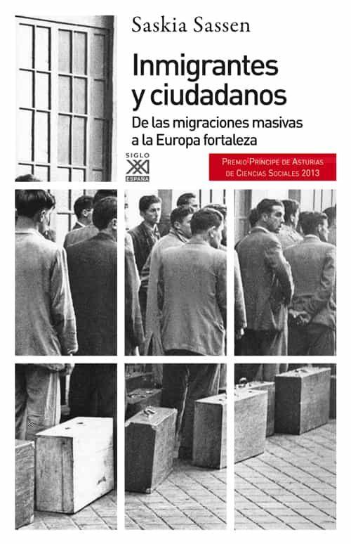 Inmigrantes Y Ciudadanos por Saskia Sassen