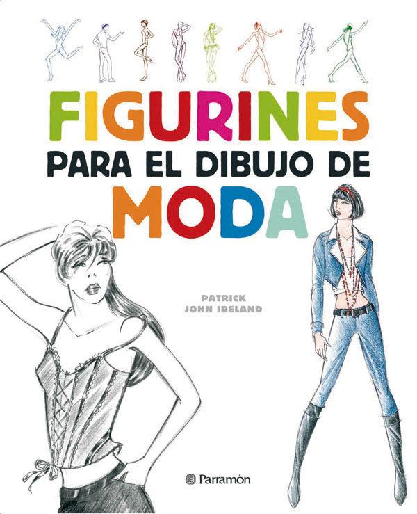Figurines Para El Dibujo De Moda (2ª Ed) por Patrick John Ireland epub