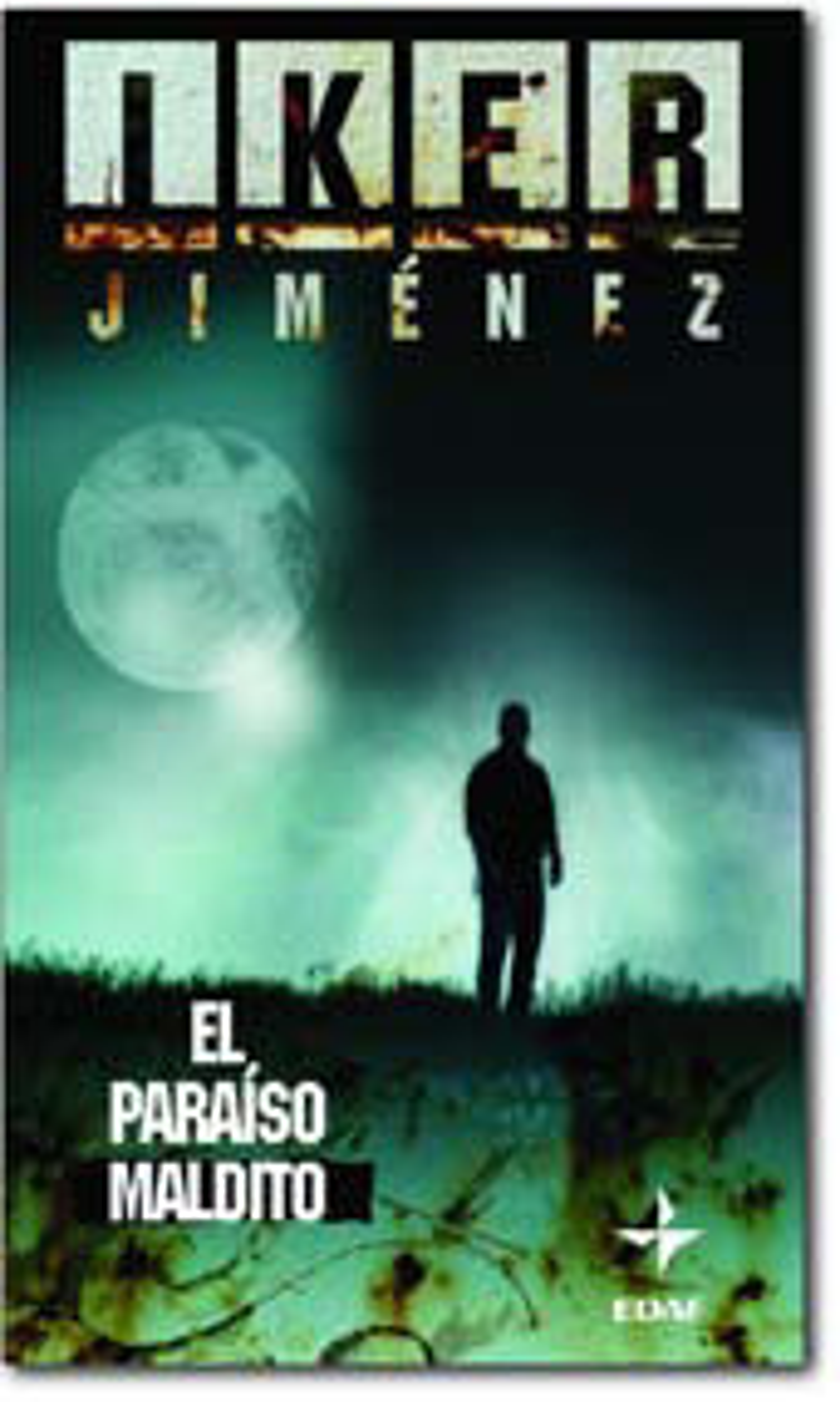 El Paraiso Maldito: Un Viaje Al Rincon Mas Enigmatico De Nuestra Geografia por Iker Jimenez epub