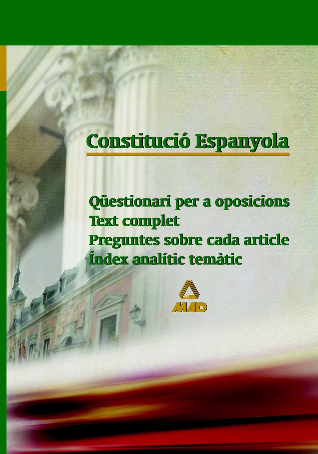 Constitucio Espanyola: Questionari Per A Oposicions por Vv.aa. epub