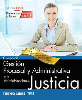 cuerpo de gestion procesal y administrativa de la administracion de justicia: turno libre: test (vol. i)-9788468180724