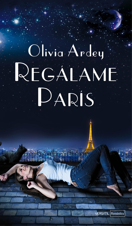 REGALAME PARIS - Olivia Ardey 9788492929924