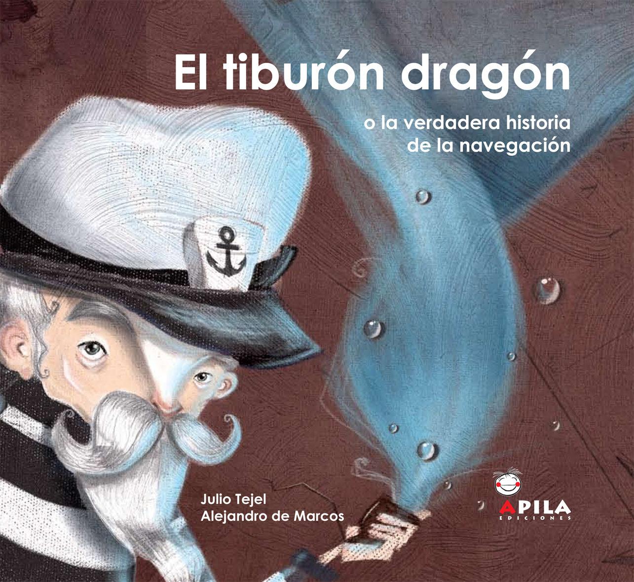 El Tiburon Dragon por Julio Tejel Palacios