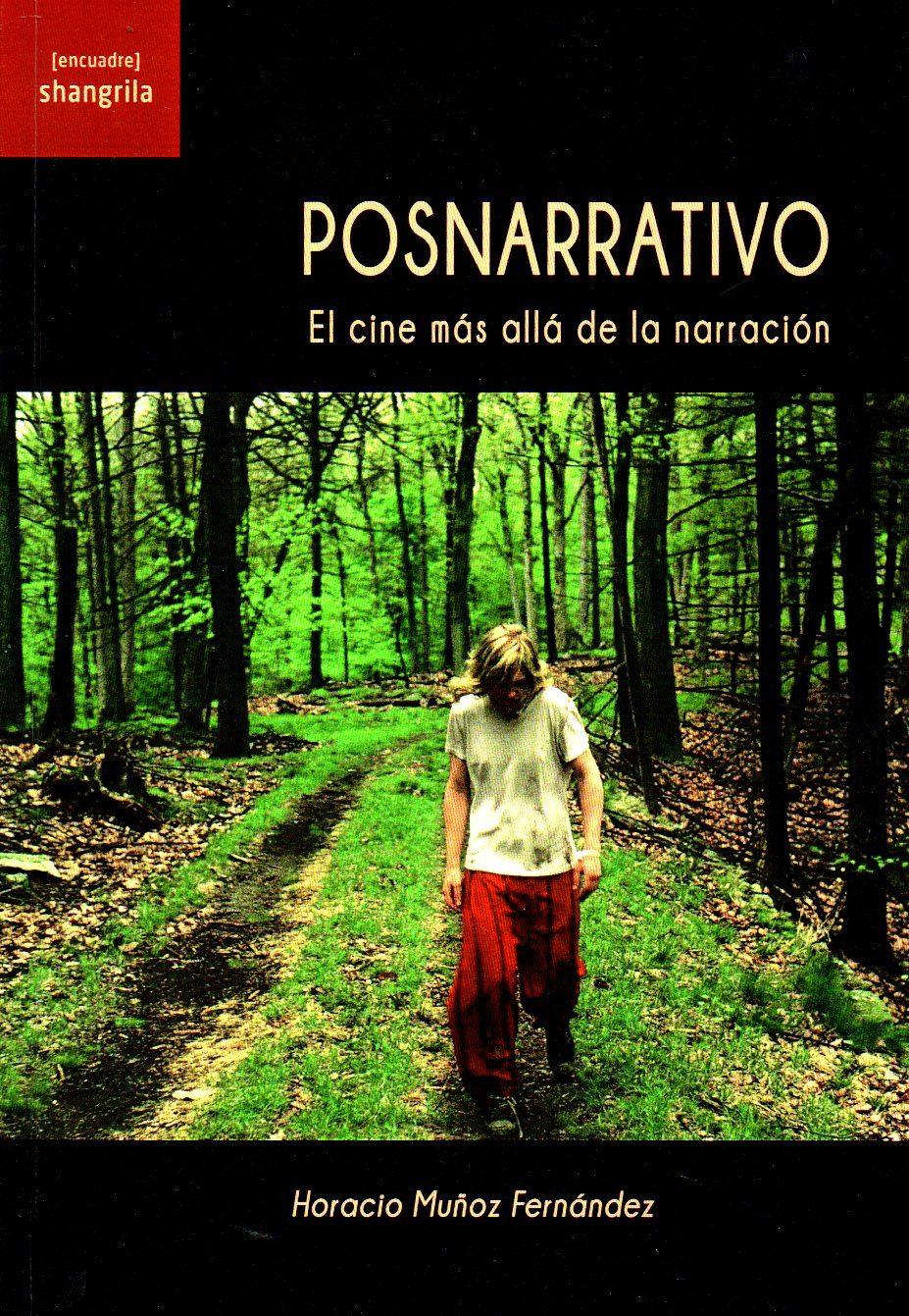 POSNARRATIVO | HORACIO MUÑOZ FERNANDEZ | Comprar libro 9788494621024