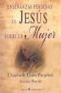 Enseñanzas Perdidas De Jesus Sobre La Mujer por Elizabeth Clare Prophet