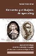 Don Quijote Y Cervantes, De Ayer A Hoy: Coleccion De Trabajos En Torno A Cervantes, El Quijote Y La Literatura Española Del Siglo De Oro por Manuel Criado De Val epub