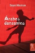 Arabes Danzantes por Sayed Kashua epub