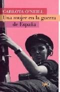 Una Mujer En La Guerra De España por Carlota O Neill
