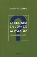 La Cultura En L Era De La Incertesa por Ferran Mascarell epub