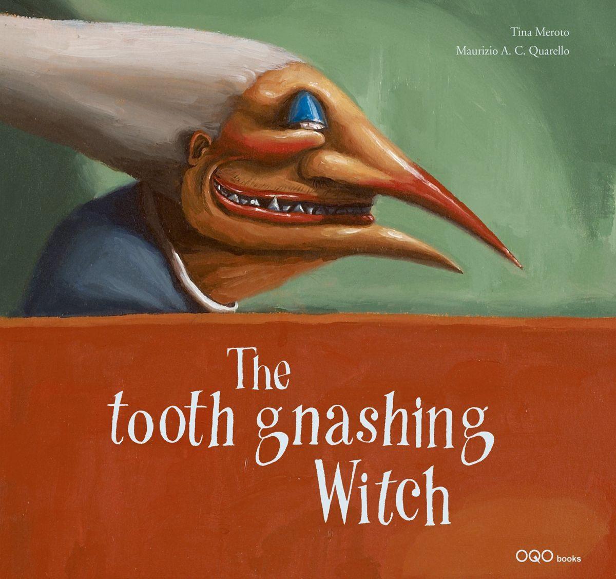 The Tooth Gnashing Witch por Tina Meroto epub